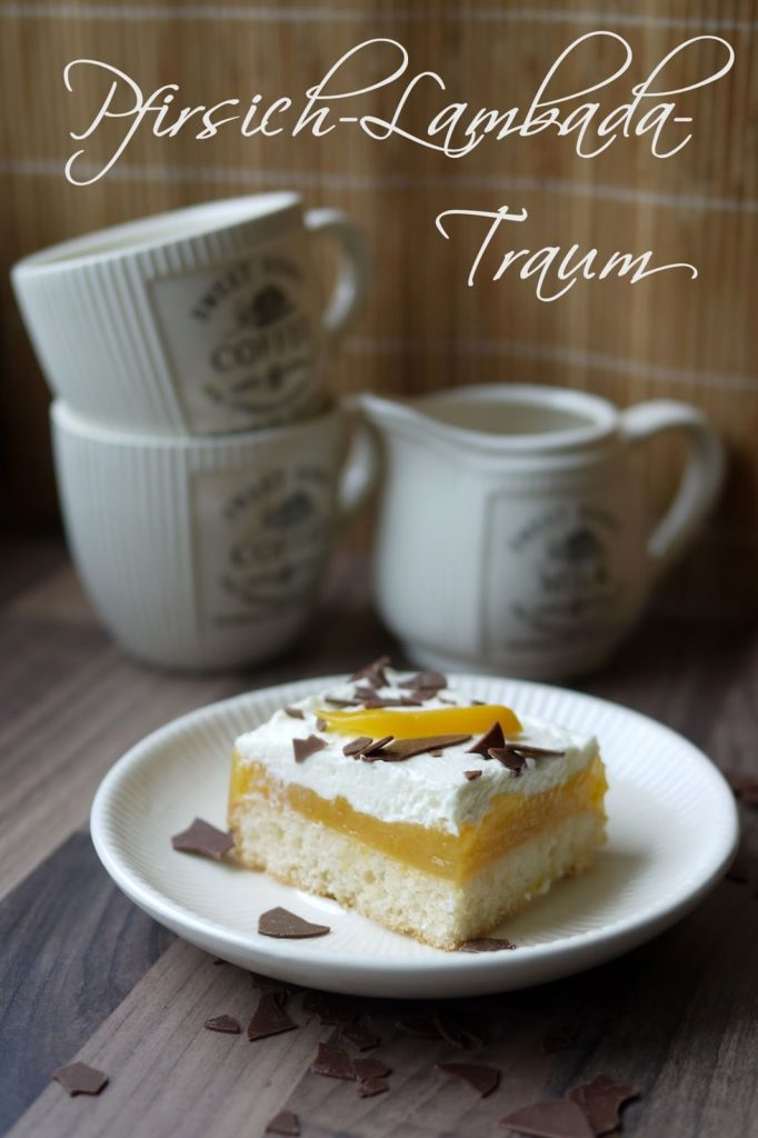 Pfirsich-Lambada-Traum | Rezept | Backen | Kuchen