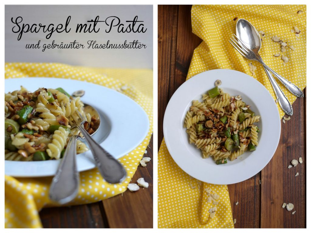 Experimente aus meiner Küche: Grüner Spargel mit Pasta und gebräunter Haselnussbutter